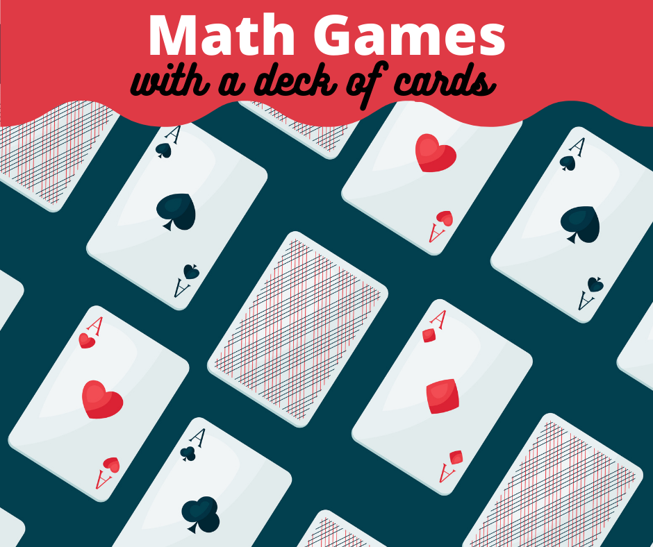All you need is a deck of cards to play these engaging math games!