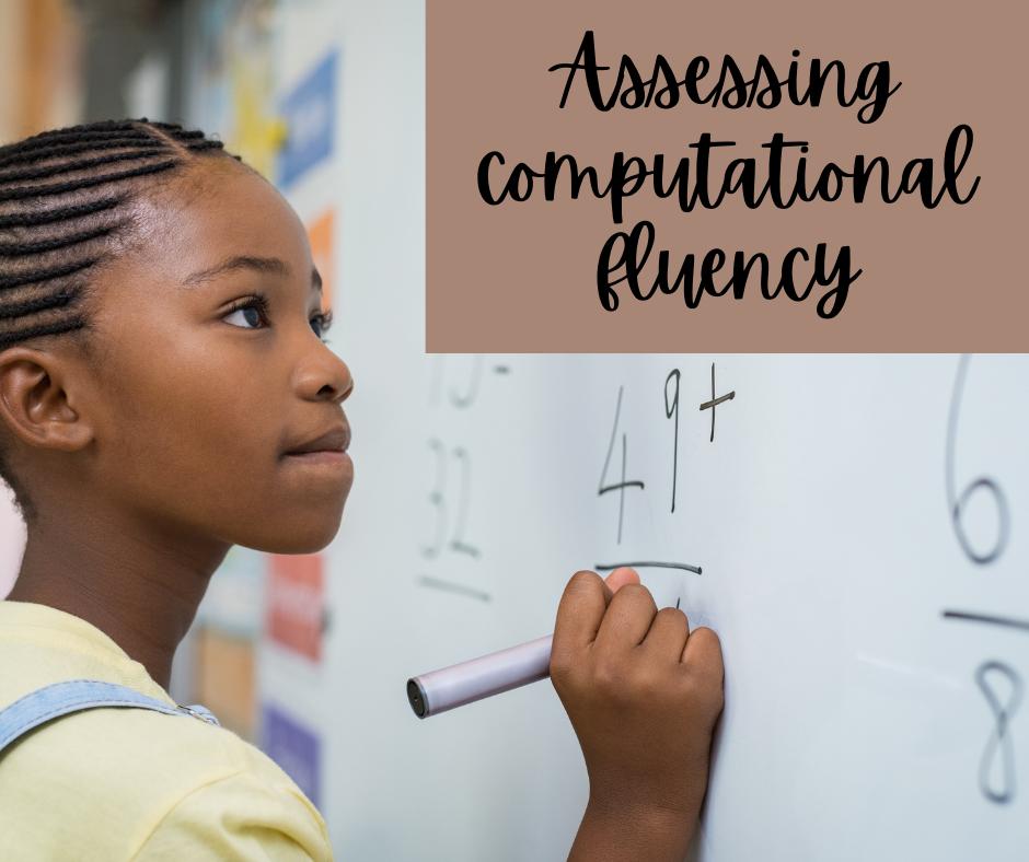 Assessing Computational Fluency
