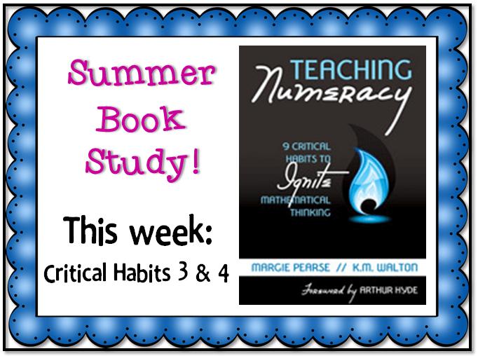 Book Study Monday: Teaching Numeracy, Critical Habits 3 & 4
