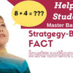 Strategy-Based Fact Instruction