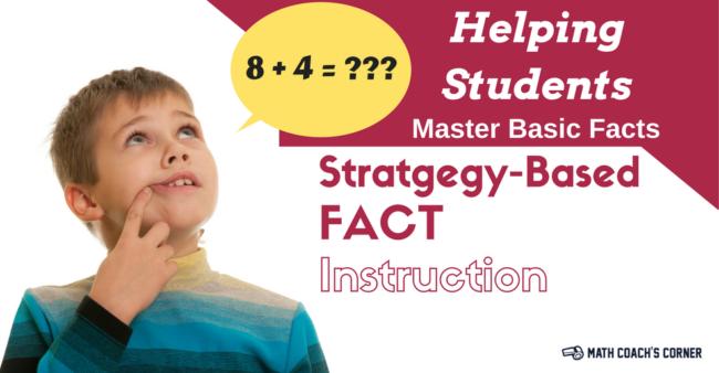 Strategy Based Fact Instruction Math Coachs Corner