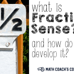 Developing Fraction Sense