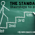 The Standards…Stairsteps to Success