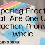 Comparing Fractions: One Unit Fraction from a Whole