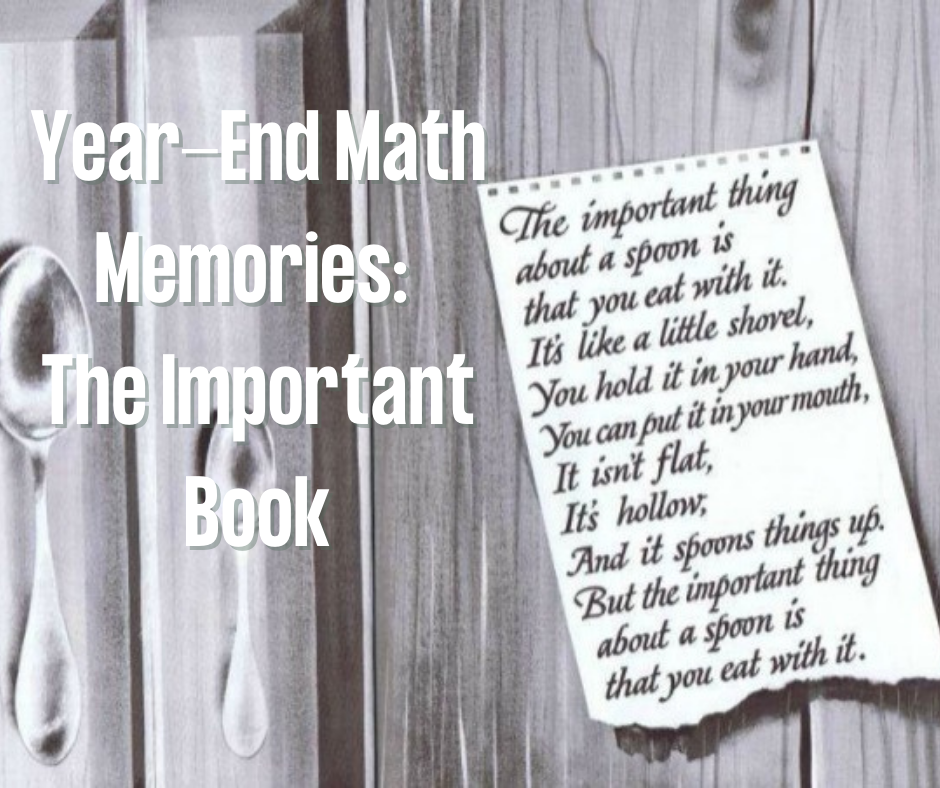 Year End Math Memories–The Important Book