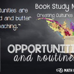 Book Study Monday: Creating Cultures of Thinking, Part 4