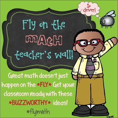 Fly on the Math Teacher's Wall Back to School