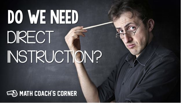 Direct Instruction…Do We Need It?
