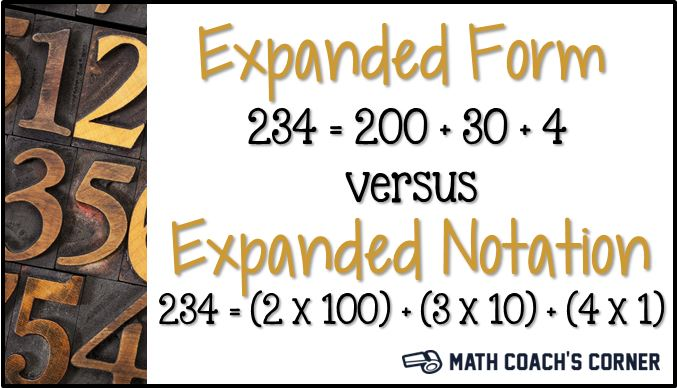 Expanded Form Vs Expanded Notation Math Coachs Corner