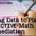Using Data to Plan Effective Math Remediation