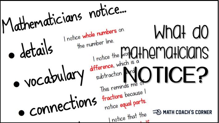 What Do Mathematicians Notice?