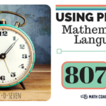 Using Precise Mathematical Language: Place Value