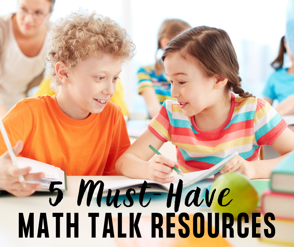 5 Must-Have Math Talk Resources