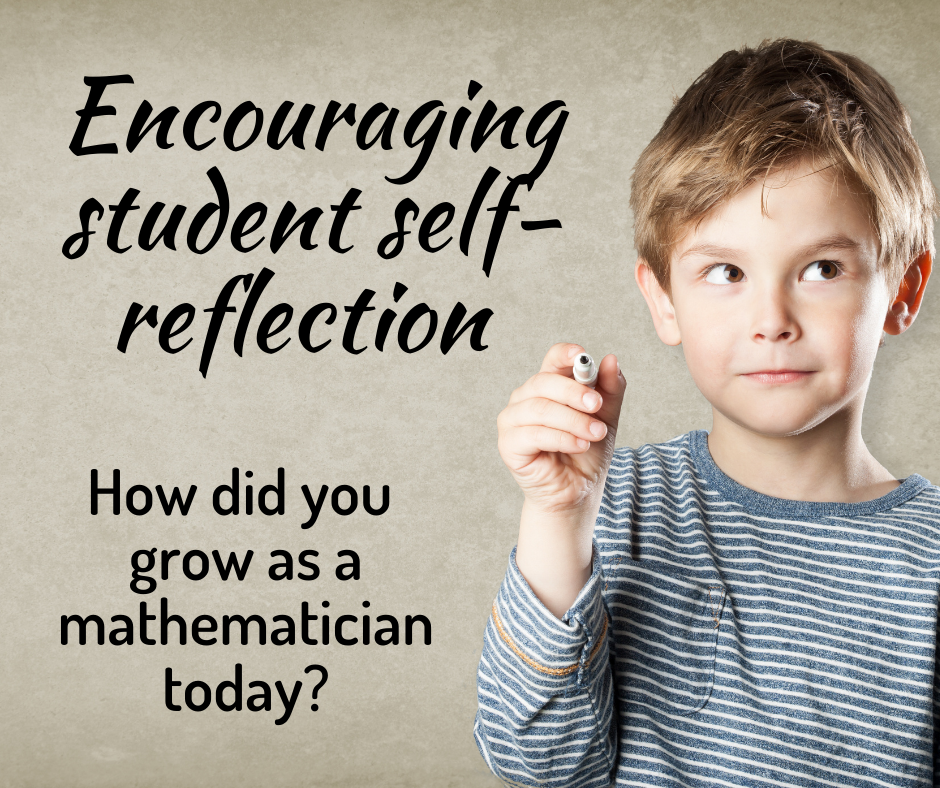 How can we encourage student self-reflection?