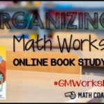 Organizing Guided Math Workshop