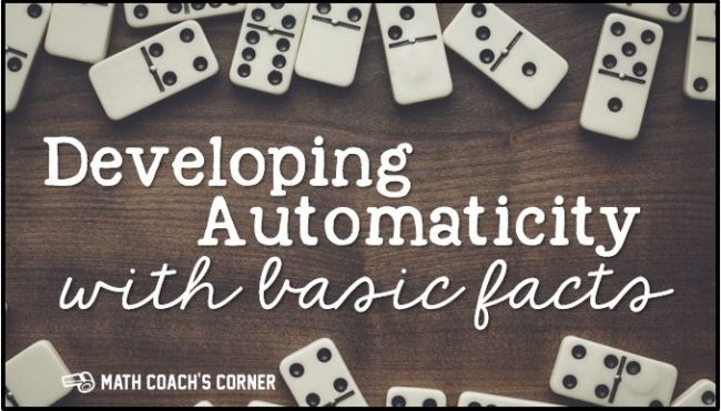 Developing Automaticity with Basic Math Facts - Math Coach's ...