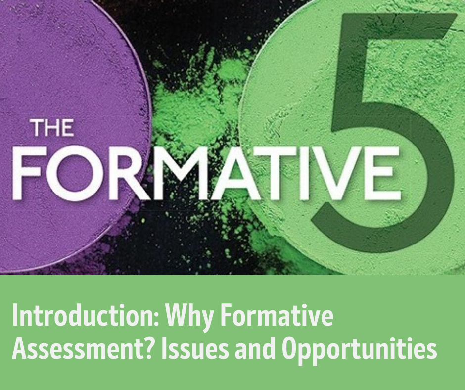 Introduction: Why Formative Assessment? Issues and Opportunities