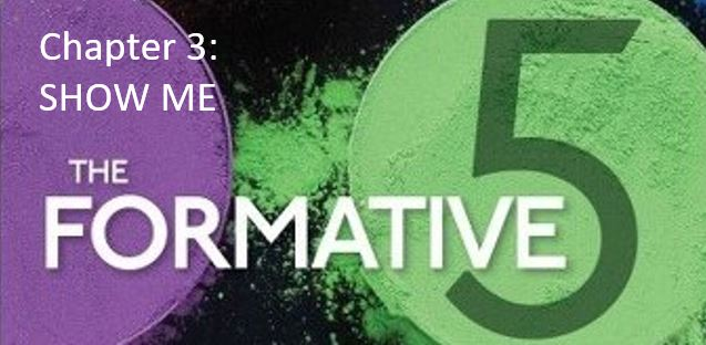 The Formative 5: Chapter 3, Show Me