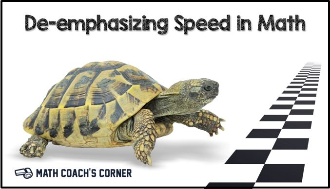 De-emphasizing Speed in Math