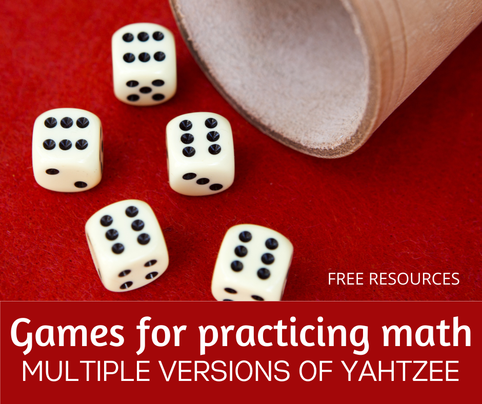Games for Practicing Math: Multiple Versions of Yahtzee