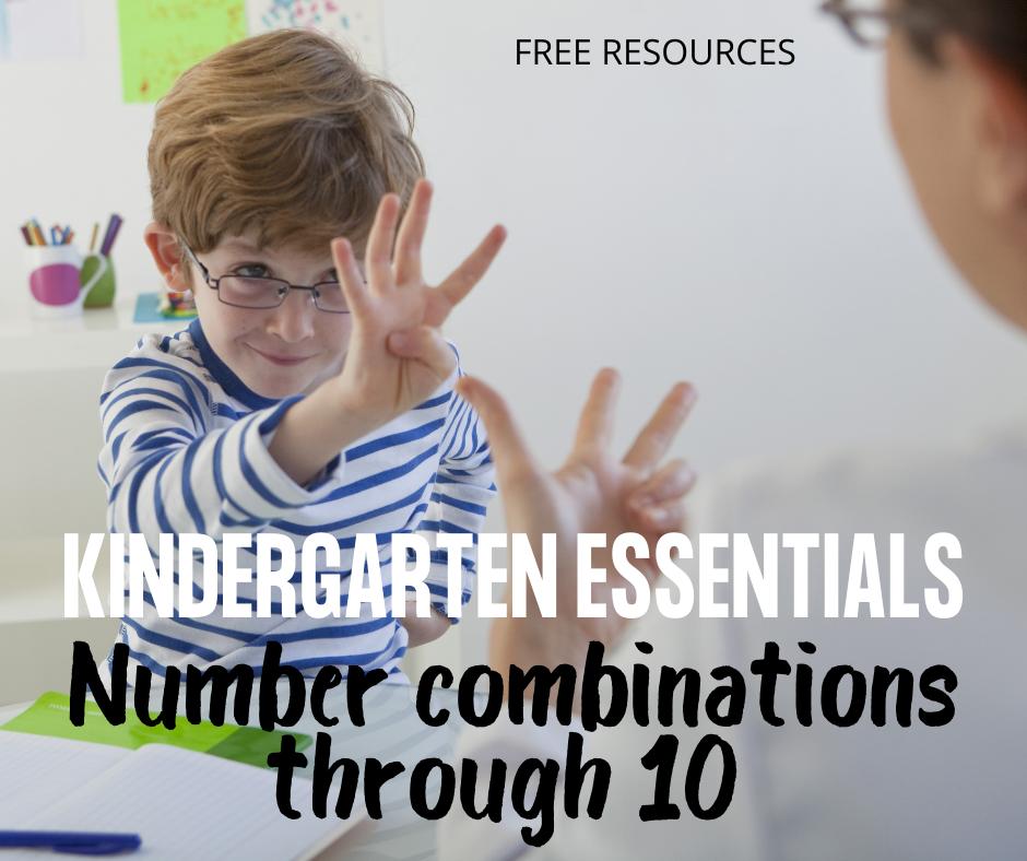 Kindergarten Essentials: Combinations for Numbers Through 10