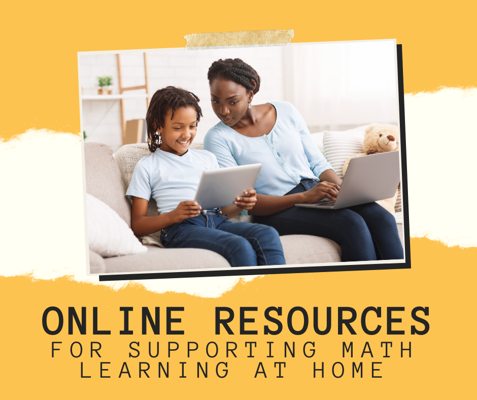 Online Resources for Supporting Math Learning at Home