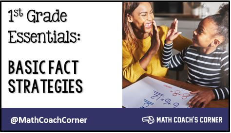 1st Grade Essentials: Basic Fact Strategies