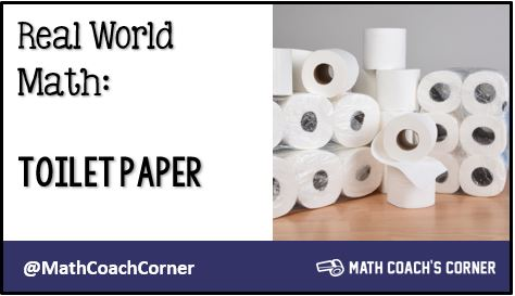 Real World Math: Toilet Paper