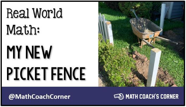Real-World Math: My New Picket Fence