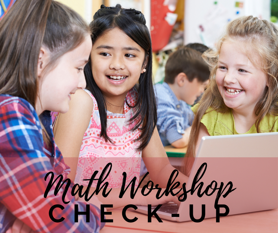 Math Workshop Check-Up